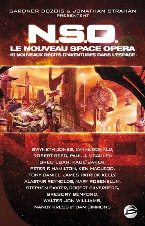NSO ; le nouveau space opera ; 18 nouveaux récits d'aventures dans l'espace