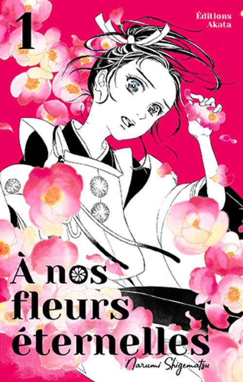 A nos fleurs éternelles - tome 1