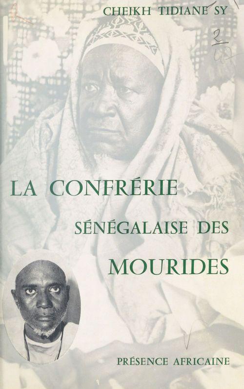 La confrérie sénégalaise des Mourides