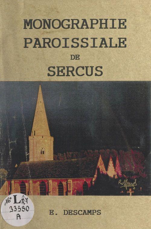 Essai de monographie paroissiale de Sercus