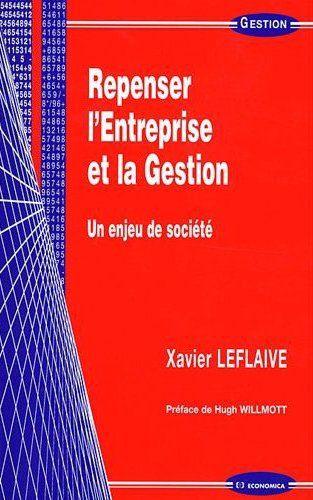Repenser L'Entreprise Et La Gestion, Un Enjeu De Societe