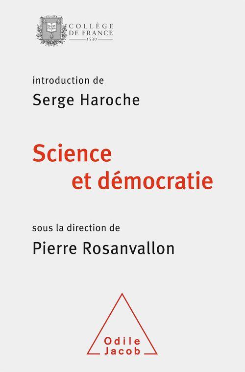 Science et démocratie ; colloque 2013