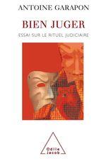Vente Livre Numérique : Bien juger  - Antoine GARAPON