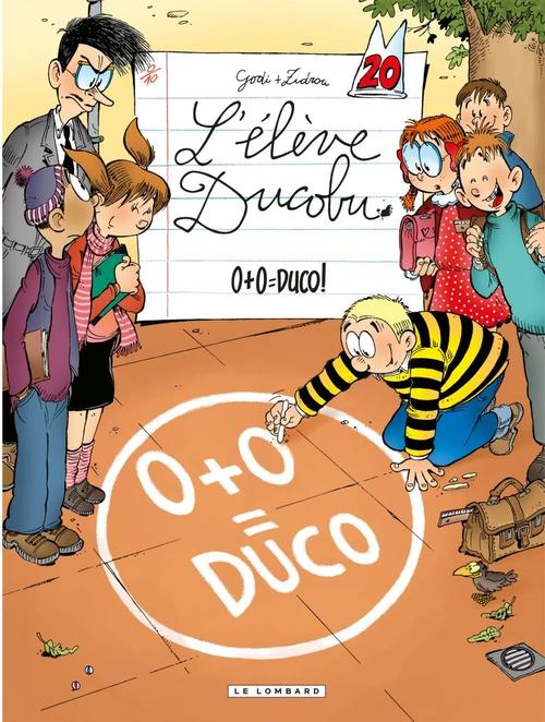L'élève Ducobu T.20 ; 0+0 = Duco !