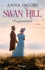 Swan Hill - Les Pionniers  - Anna Jacobs