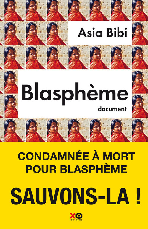 Blasphème  - Asia Bibi  - Anne-Isabelle Tollet