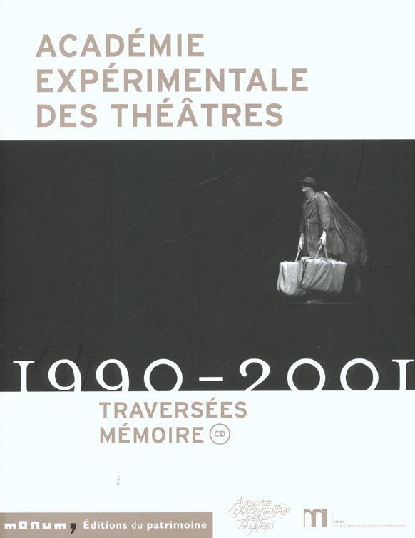 Academie experimentale des theatres 1990-2001