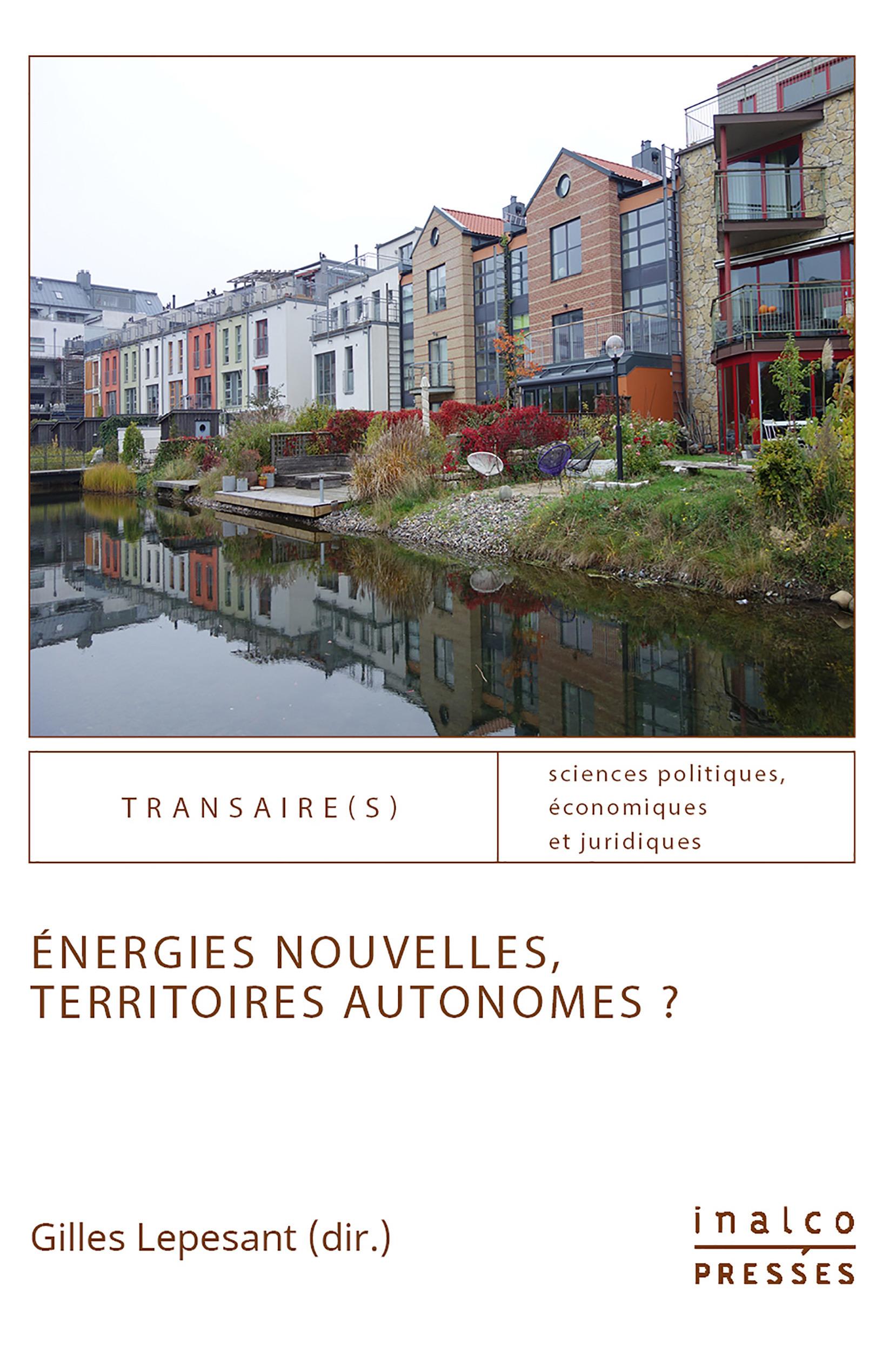 Energies nouvelles, territoires autonomes ?