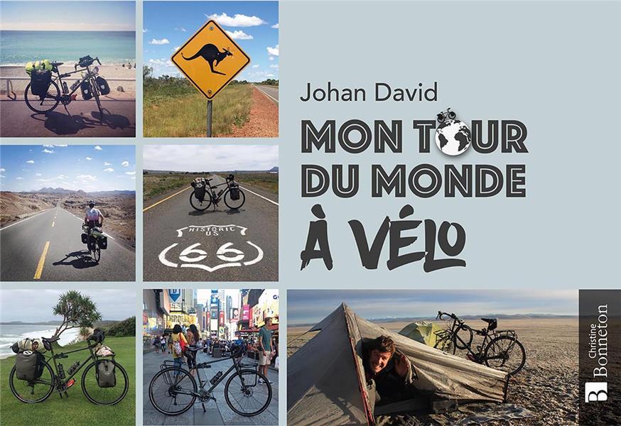 MON TOUR DU MONDE A VELO DAVID, JOHAN