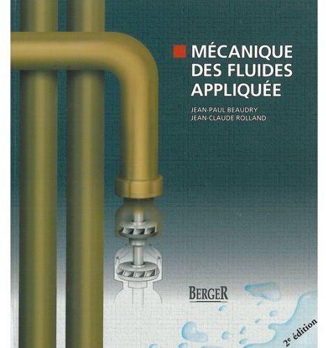 Mécanique des fluides appliquée (2e édition)