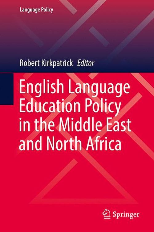 English Language Education Policy in the Middle East and North Africa