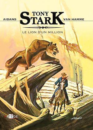 Tony Stark ; le lion d'un million