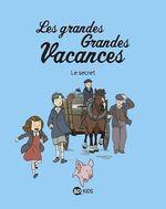 Vente Livre Numérique : Les grandes grandes vacances, Tome 02  - Pascale Hédelin - GWENAELLE BOULET