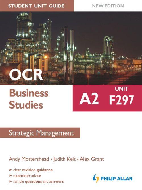 OCR Business Studies A2 Student Unit Guide: Unit F297 New Edition: Strategic Management ePub