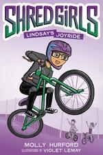 Shred Girls: Lindsay's Joyride  - Molly Hurford