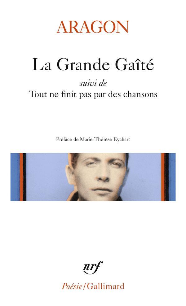 LA GRANDE GAITE  -  TOUT NE FINIT PAS PAR DES CHANSONS