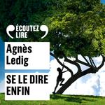 Vente AudioBook : Se le dire enfin - audio  - Agnès Ledig