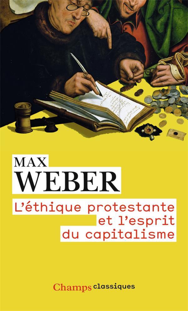 l'éthique protestante et l'esprit du capitalisme