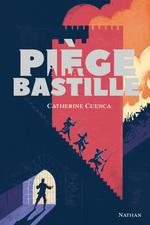 Vente EBooks : Piège à la Bastille - Dès 13 ans  - Catherine CUENCA