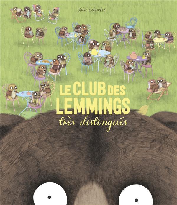LE CLUB DES LEMMINGS TRES DISTINGUES