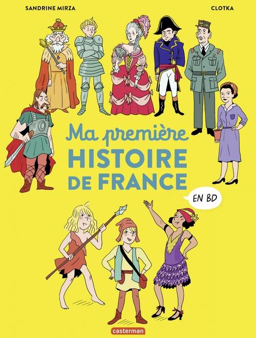 L'Histoire de France en BD - Ma première Histoire de France en BD