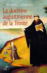 La doctrine augustinienne de la Trinité  - Michel Corbin