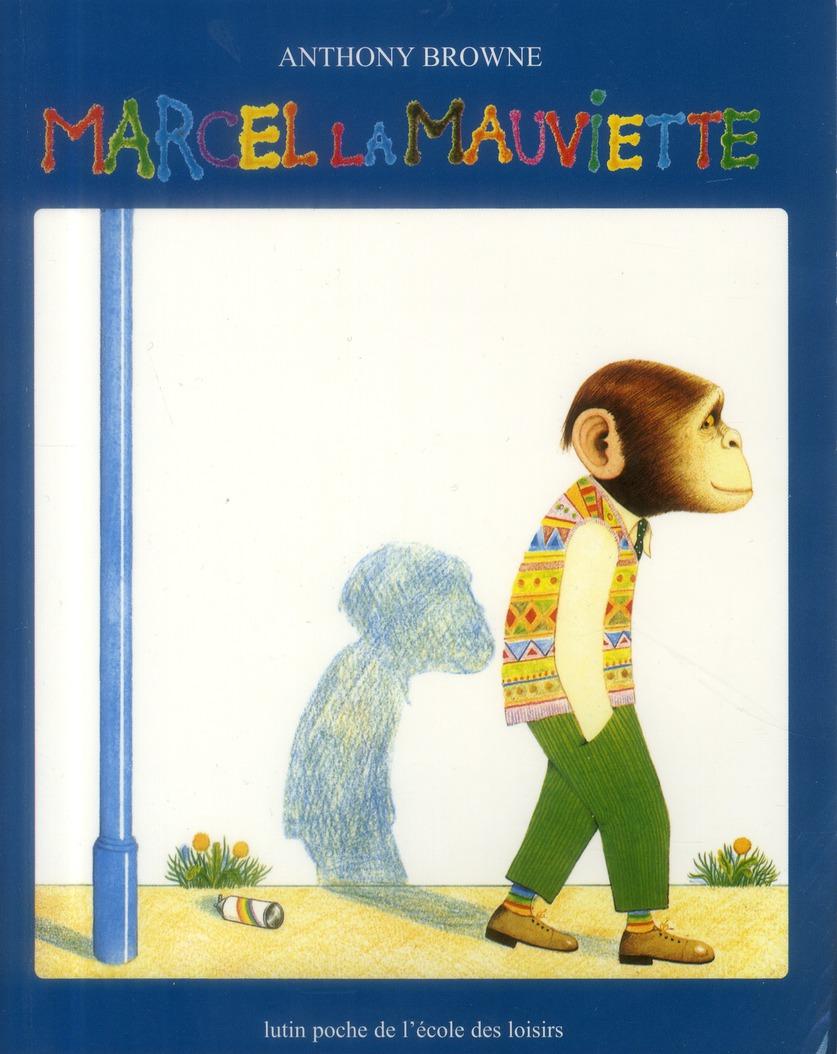 Marcel la mauviette