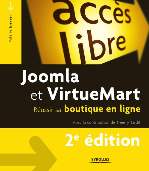 Joomla et Virtuemart ; réussir sa boutique en ligne (2e édition)