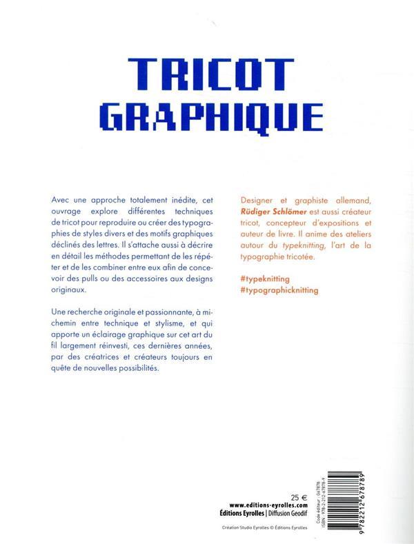 Tricot graphique ; motifs, modèles et grilles typographiques à tricoter