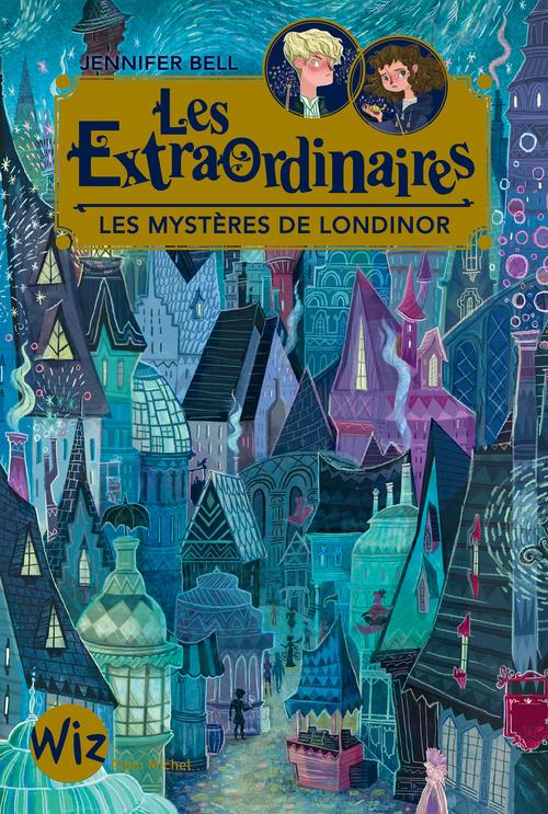 Les Extraordinaires T.1 ; les mystères de Londinor