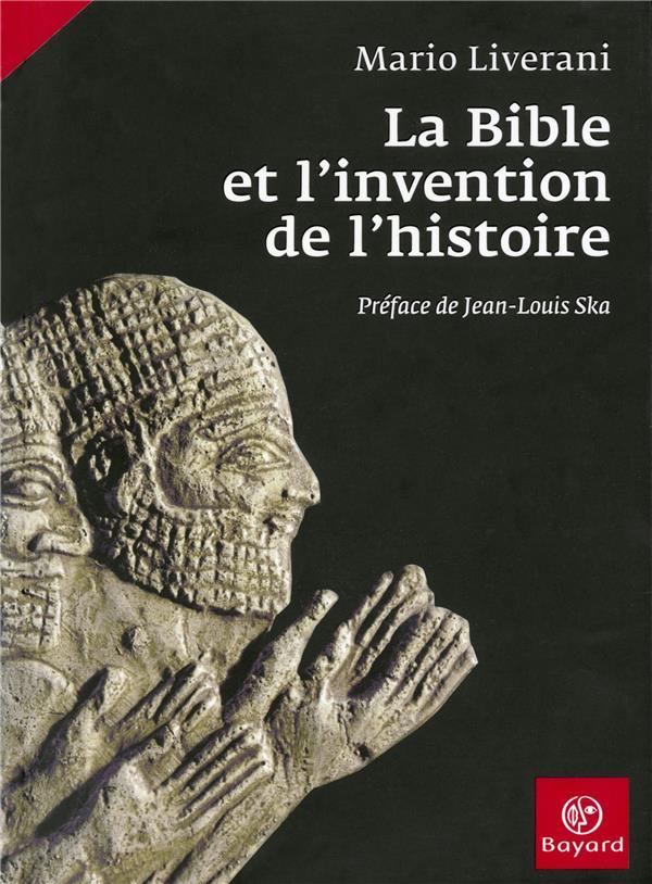 La Bible et l'invention de l'histoire