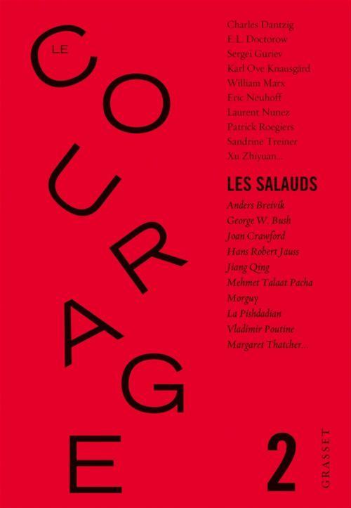 Le courage N.2 ; les salauds