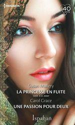 Vente EBooks : La princesse en fuite - Une passion pour deux  - Carol Grace - Susan Mallery