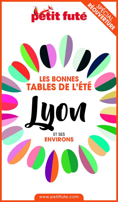 BONNES TABLES LYON 2020 Petit Futé  - Dominique Auzias  - Jean-Paul Labourdette
