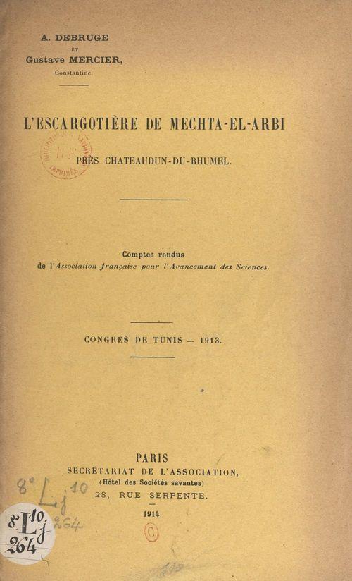 L'escargotière de Mechta-el-Arbi, près Châteaudun-du-Rhumel  - Gustave Mercier  - Arthur Debruge