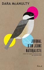 Journal d'un jeune naturaliste  - Dara Mcanulty