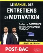 Le grand manuel des entretiens de motivations ; post bac