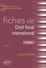 Vente EBooks : Fiches de droit fiscal international. Rappels de cours et exercices corrigés - 3e édition  - Roland Walter