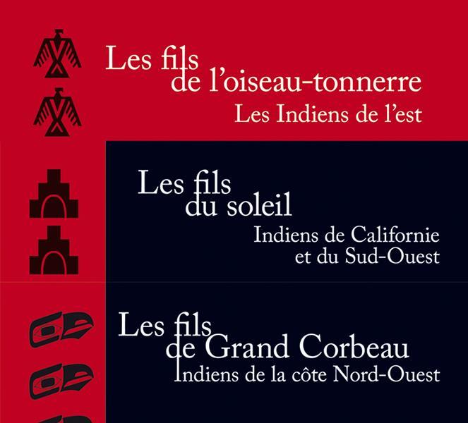 Les Indiens ; volumes 1 , 2 et 3