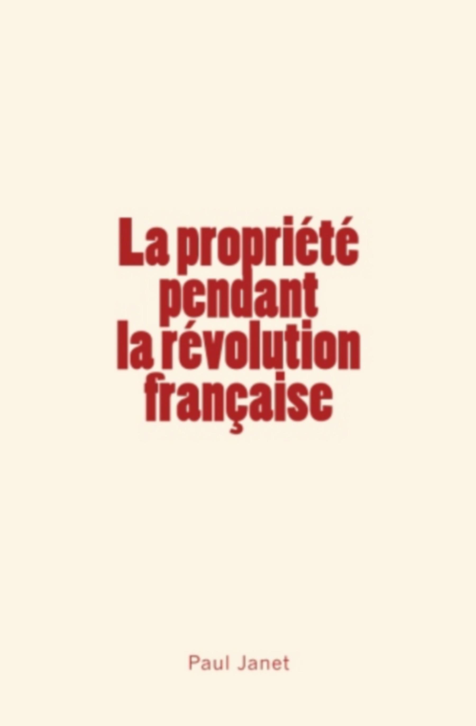 La Propriété pendant la révolution française