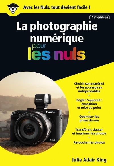 La photographie numérique pour les nuls (17e édition)