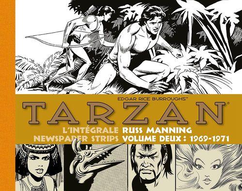 Tarzan : intégrale Russ Manning newspaper strips : Tome 2, 1969-1971  - Edgar Rice Burroughs (1875-1950) - Russ Manning