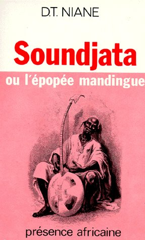 Soundjata Ou L'Epopee Mandigue
