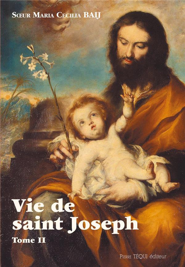 Vie de saint Joseph t.2