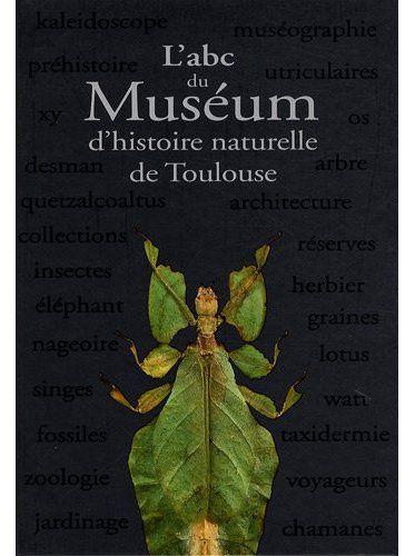 l'abc du muséum d'histoire naturelle de Toulouse