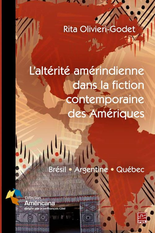 L'alterite amerindienne dans la fiction contemporaine des