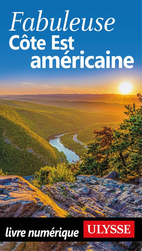 Fabuleuse Côte Est Américaine  - . Collectif