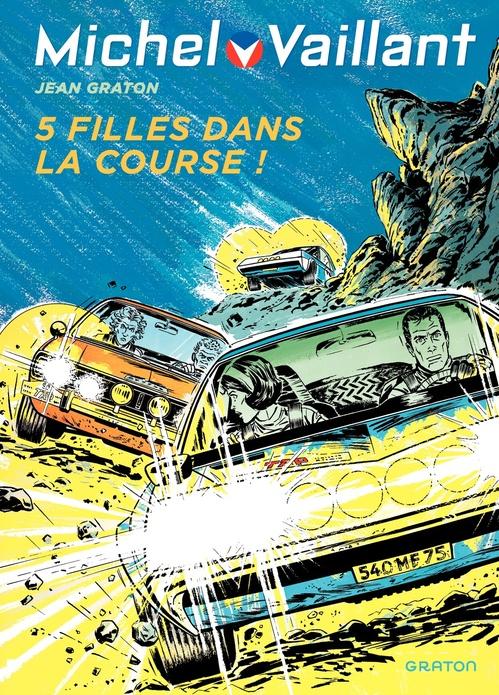 Michel Vaillant - tome 19 - Cinq filles dans la course