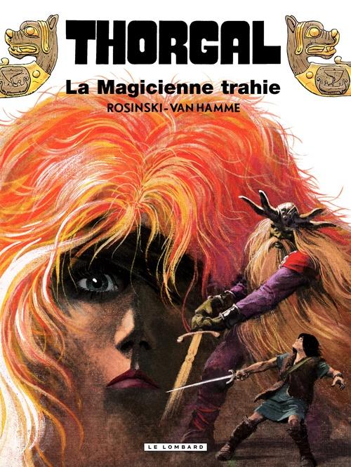 Thorgal T.1 ; la magicienne trahie