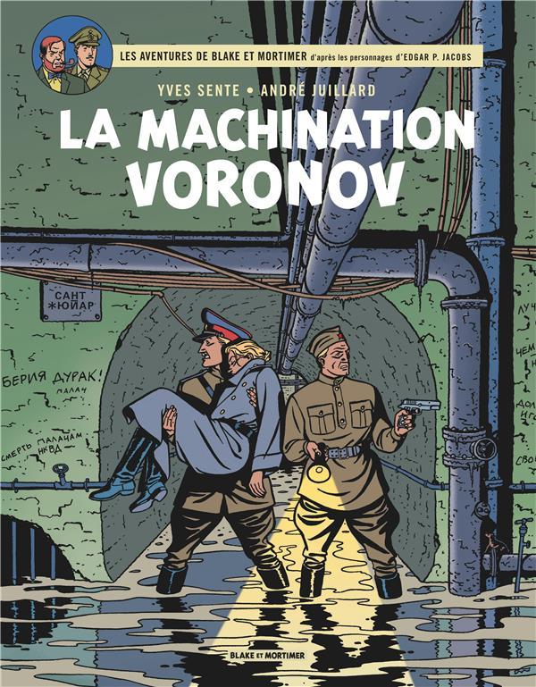 Blake et Mortimer T.14 ; la machination Voronov